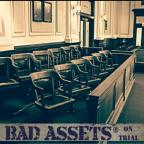 888_Bad Assets - On Trial.jpg